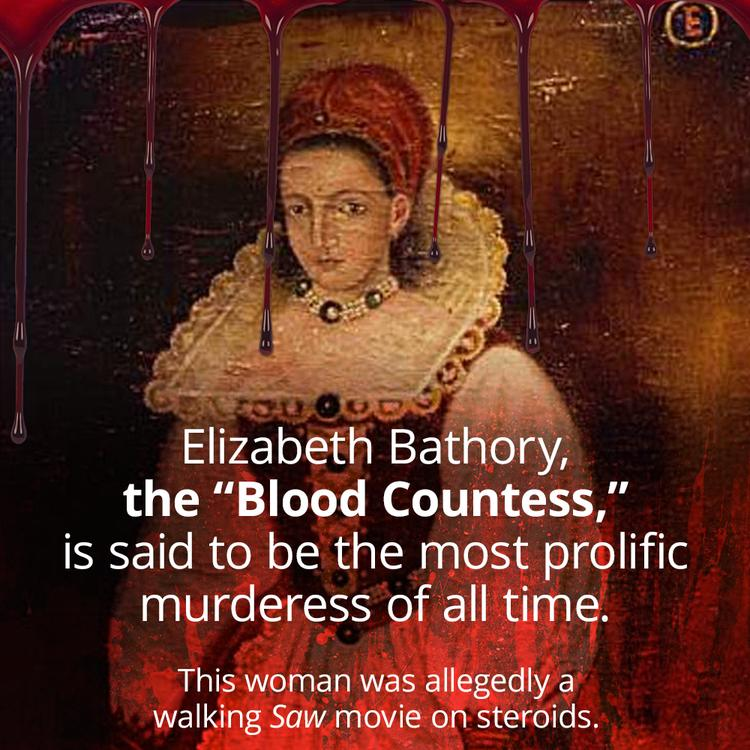 The Blood Countess: Elisabeth Bathory